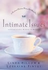 Intimate Issues  by Linda Dillow, Lorraine Pintus