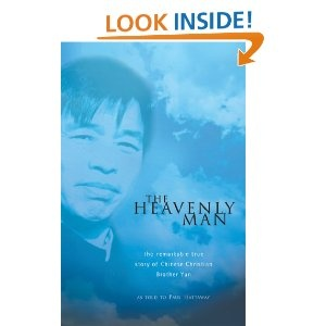 The Heavenly Man by Brother Yun  Another life Changing book.