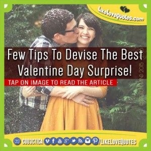 Few Tips To Devise The Best Valentine Day Surprise!