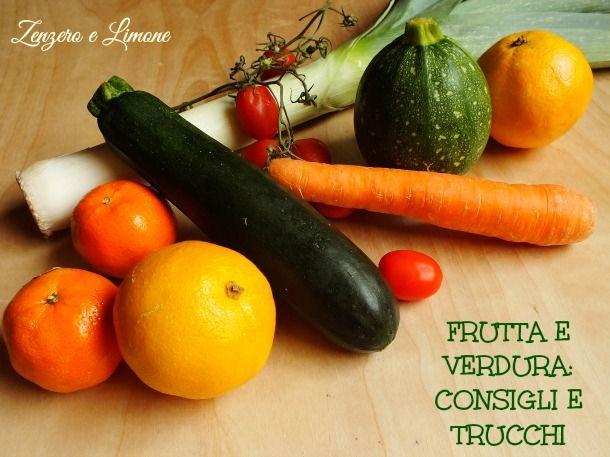 Alcuni consigli e trucchi relativi a frutta e verdura: come conservare più a lungo certi alimenti o come maneggiarli. Semplici suggerimenti molto utili.