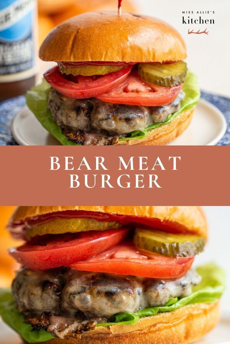 Bear Meat Burger Juicy Flavorful Bear Burger Recipe Recipe Bear Meat Recipe Bear Recipes Bear Burger Recipe