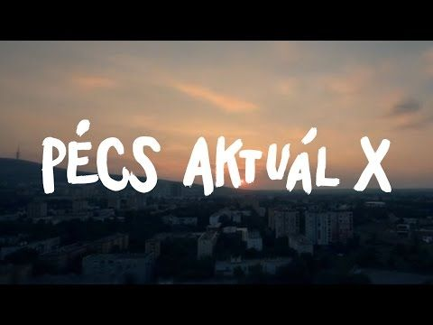 PÉCS AKTUÁL X - OFFICIAL HD VIDEO (c) Punnany Massif & AM:PM Music - YouTube