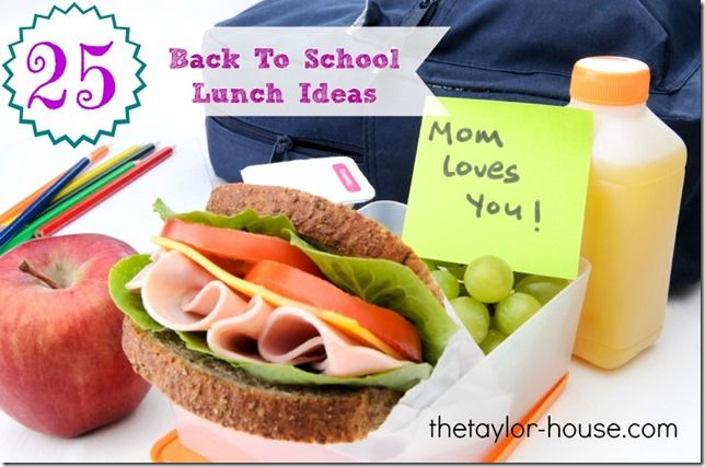 25 Back to School Lunch Ideas. Great ideas and recipes to make a lunch from home fun!