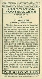 1935-36 W.D. & H.O. Wills Association Footballers #45 Tommy Walker  Back