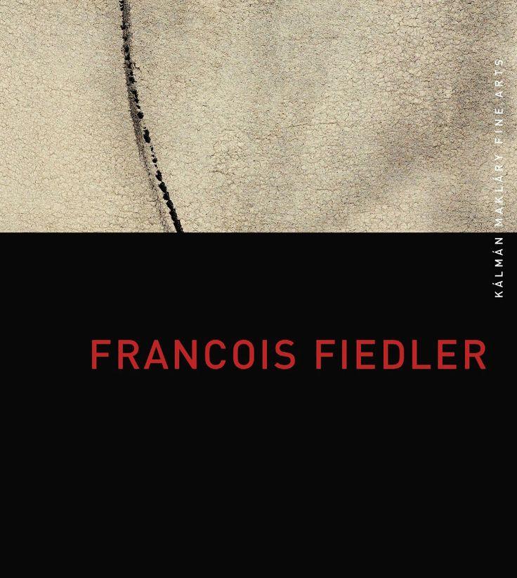 Fiedler exhibitions 2013- Kalman Maklary Fine Arts
