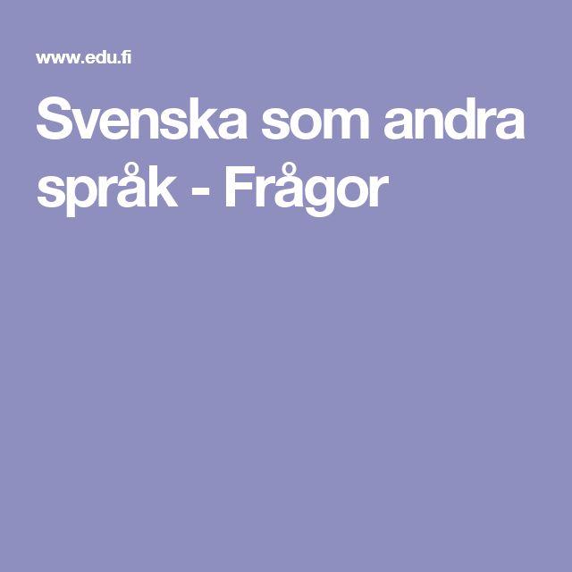Svenska som andra språk - Frågor