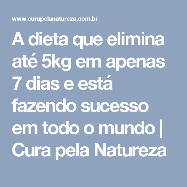 A dieta que elimina até 5kg em apenas 7 dias e está fazendo sucesso em todo o mundo | Cura pela Natureza