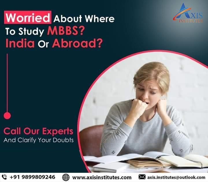 Mbbs In Abroad Indian Students Admission Axis Institutes In 2020 Career Counseling Medical College Medical