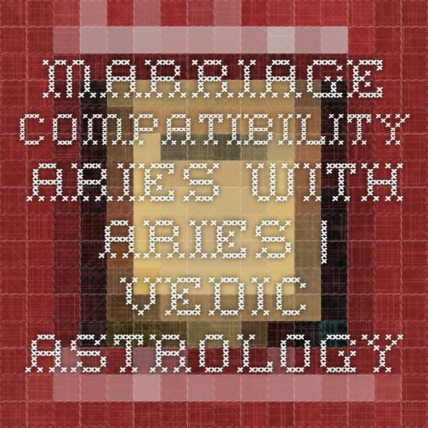 Marriage Compatibility Aries with Aries | Vedic Astrology