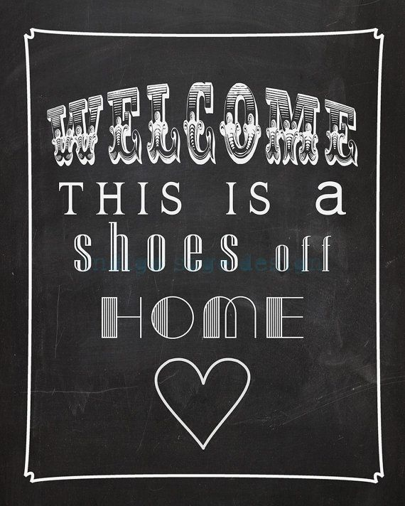 60 Best No Shoes Sign Images On Pinterest Home Ideas