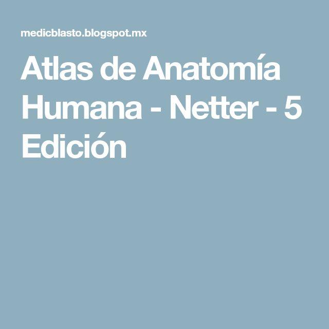 Atlas de Anatomía Humana - Netter - 5 Edición