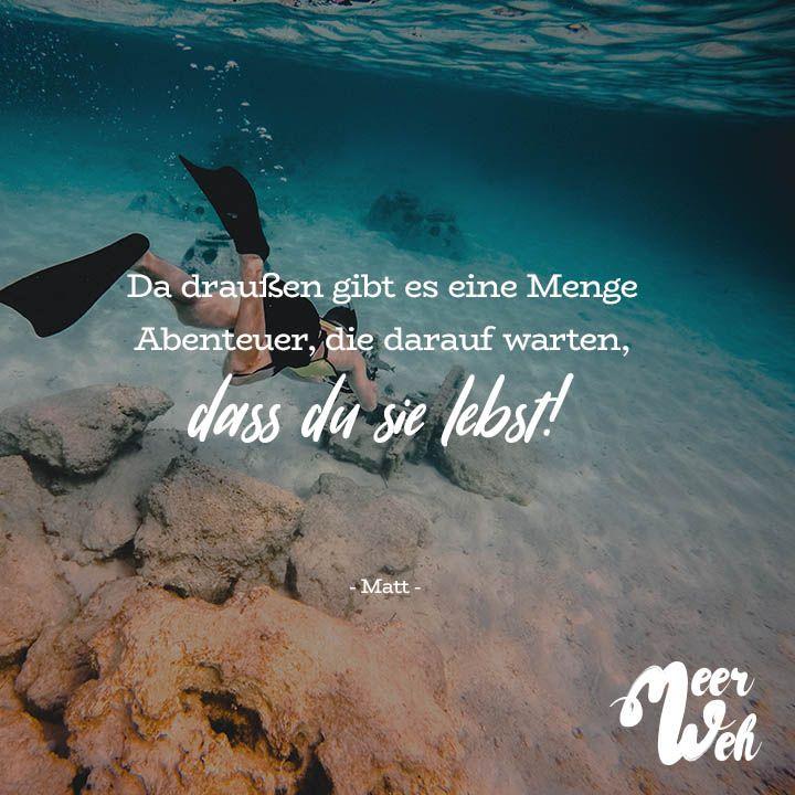 Visual Statements®️ Da draussen gibts eine Menge Abenteuer, die darauf warten, dass du sie lebst! - Matt - Sprüche / Zitate / Quotes / Meerweh / Wanderlust / travel / reisen / Meer / Sonne / Inspiration