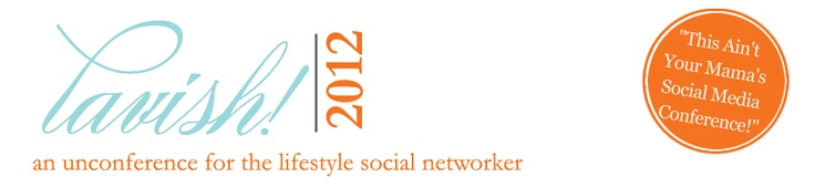 lavish! 2012 is about to blast off! Are you a lifestyle blogger and social networking enthusiast? Obsessed with style, shelter, food & wine, travel and the like? Did we say that Pioneer Woman will be holding court at lavish! this year? Oops...that MAY have slipped! Join us in Atlanta on August 24-26! Sign up for details at: www.thelavishxperience.com
