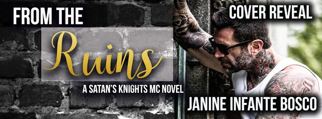 JB's Book Obsession : Cover Reveal: From The Ruins (A Satan's Knights no...