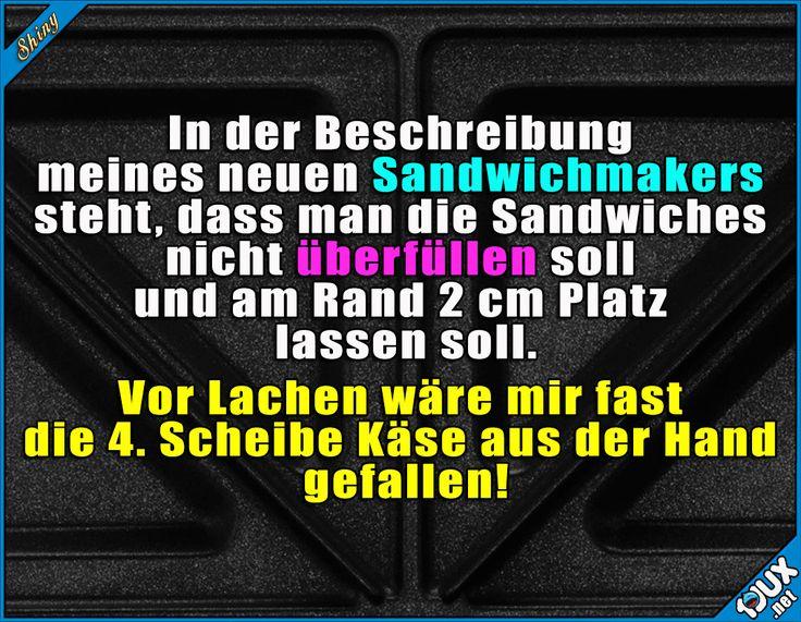 Überladen macht Spaß! :)  Lustige Sprüche / Lustige Bilder #Humor #lustig #Sprüche #1jux #lustigeBilder #Jodel #lustigeSprüche #Sandwichmaker #Studentenleben #Studentlife #Studentenprobleme #Essen