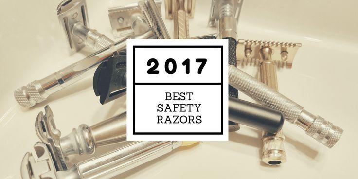 Best Safety Razors - 2017