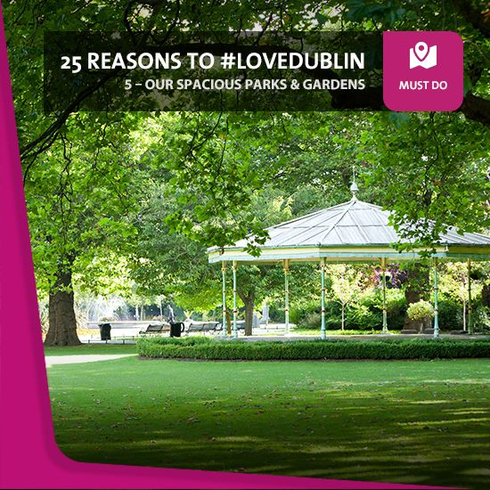 """#5: Our Spacious Parks & Gardens - On glorious summer days like these, you just want to be outside, so why not join the countless Dubliners who love to get out and enjoy """"the lungs of the city"""".  From the historic Phoenix Park to the central Saint Stephen's Green, to name but two, Dublin's full of beautiful, relaxing green spaces."""