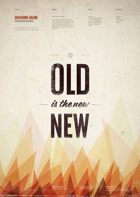 Old is the new New.  In other words, what goes around, comes around.
