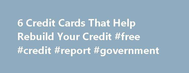 credit cards to rebuild credit 2013