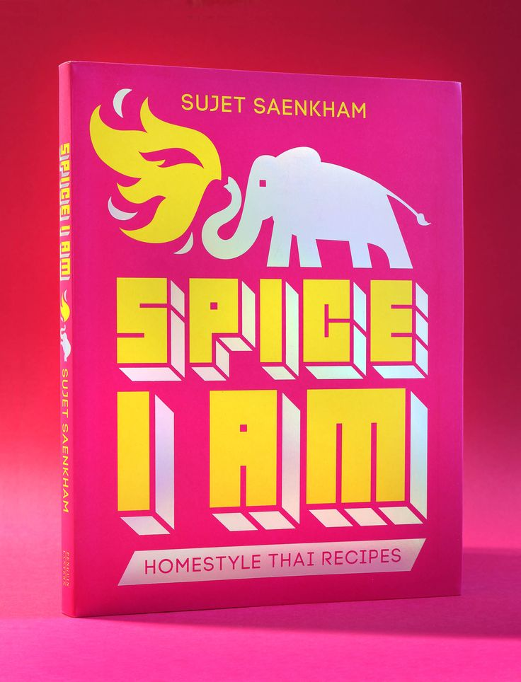 Spice I Am / Sujet Saenkham / design and illustration by Daniel New / Photography by Rob Palmer / Penguin / Lantern / Cookbook / Book Design / Cover