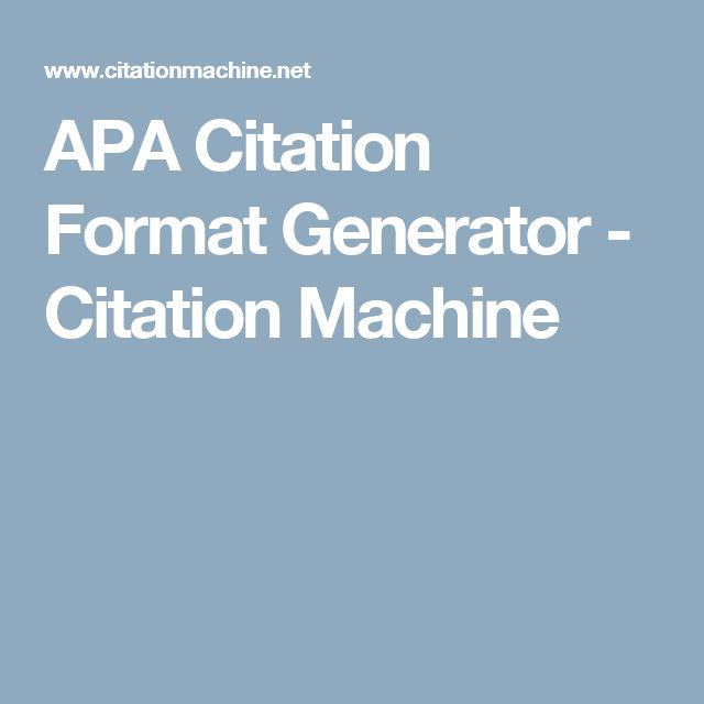 APA Citation Format Generator - Citation Machine