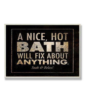 'A Nice, Hot Bath' Wall Plaque