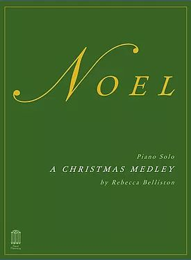 Noel: SATB Christmas Medley, includes The First Noel and Away in a Manger, for piano solo or SATB choir.
