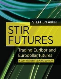 STIR Futures: Trading Euribor and Eurodollar futures free download by Stephen Aikin ISBN: 9780857192196 with BooksBob. Fast and free eBooks download.  The post STIR Futures: Trading Euribor and Eurodollar futures Free Download appeared first on Booksbob.com.
