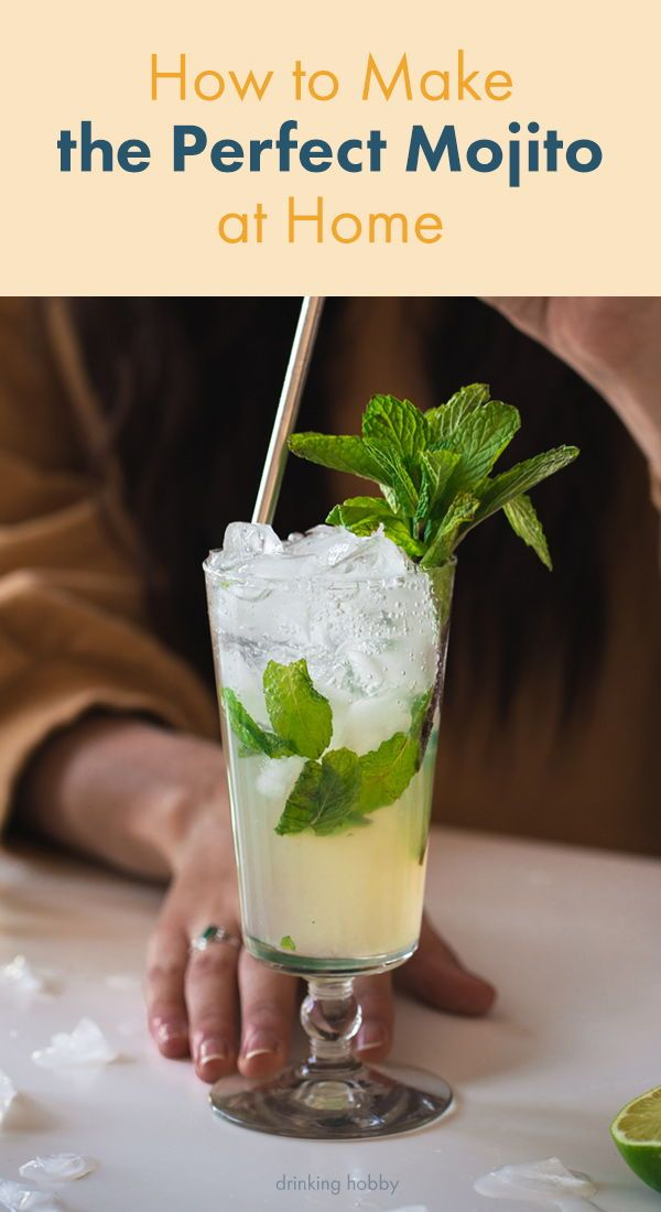 Incredible Mojito Recipe Ingredients What Rum And How To Make It Recipe Cocktail Recipes Easy Mojito Recipe Rum Drinks