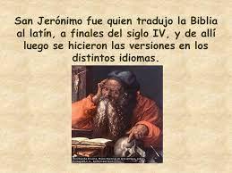 Resultado de imagen para que hizo san jeronimo con la biblia