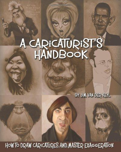 Bestseller Books Online A Caricaturist's Handbook: How to Draw Caricatures and Master Exaggeration Jim van der Keyl $29.95  - http://www.ebooknetworking.net/books_detail-1453818138.html
