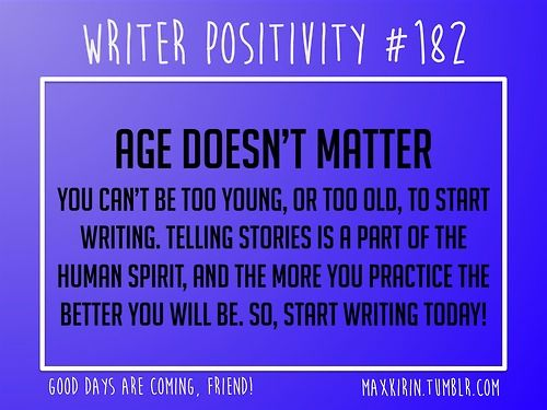 Writer Positivity>> I was 16 when I started escaping into these worlds, and now I'm 19 and writing a series for the first step into a career.