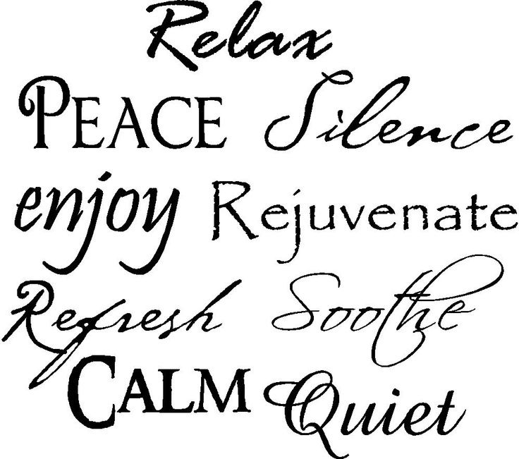 Relax peace silence enjoy rejuvenate refresh soothe calm for Salon quotes of the day