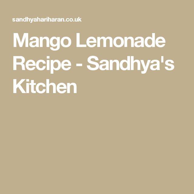 Mango Lemonade Recipe - Sandhya's Kitchen