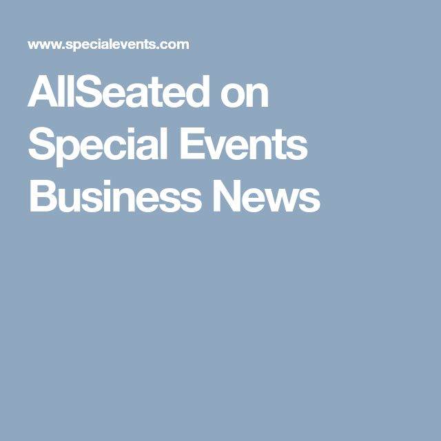 AllSeated on Special Events Business News | Who's News in Special Events for Feb. 15, 2018