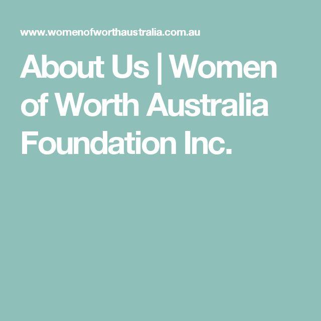 About Us | Women of Worth Australia Foundation Inc.