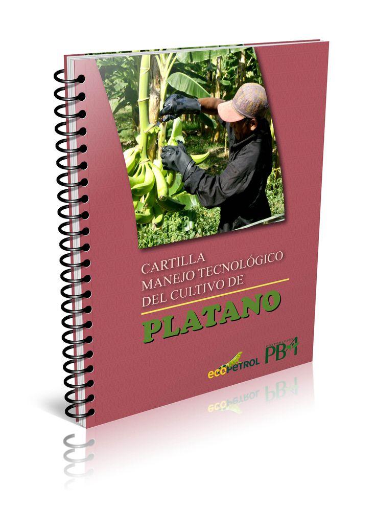 Cartilla Manejo Tecnológico del cultivo del Plátano