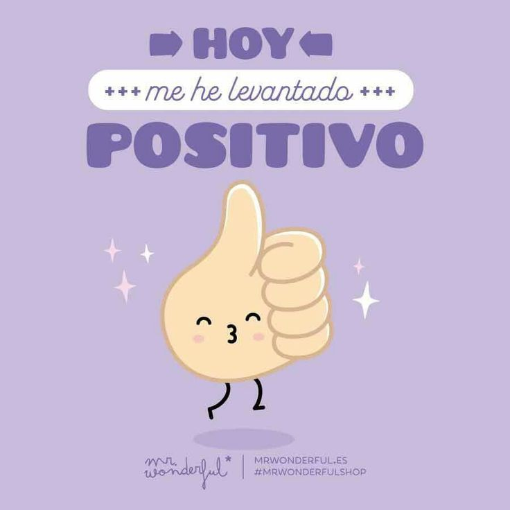 Hoy me he levantado positivo
