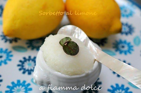 A fiamma Dolce: Sorbetto al limone (senza gelatiera)
