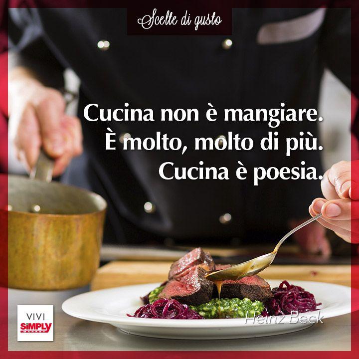 La #poesia della #cucina! #sivivedigusto #aforisma #cucinare