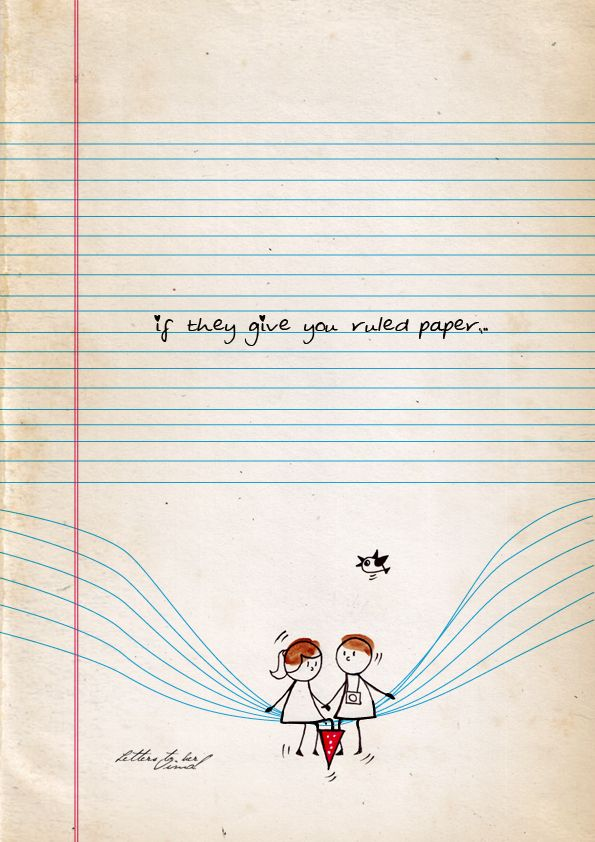 If they give you ruled paper
