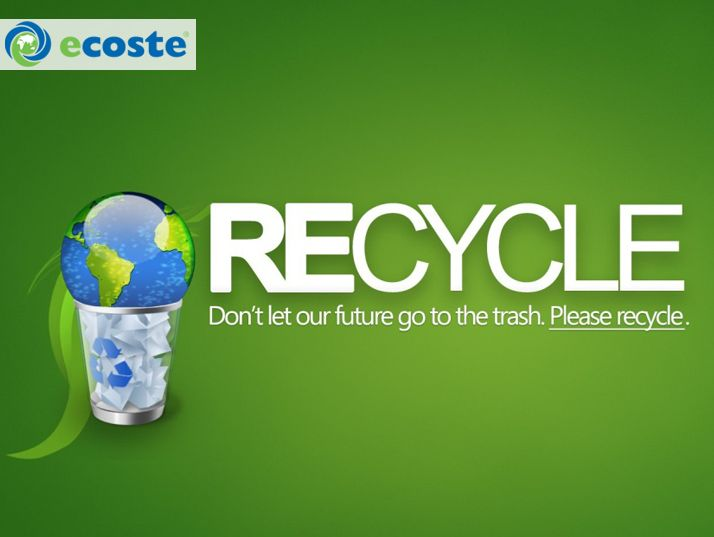 Recycle...Don't let our future go to the trash.