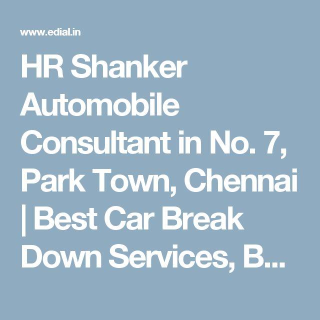 HR Shanker Automobile Consultant in No. 7, Park Town, Chennai   Best Car Break Down Services, Best Car Maintenance Services, Best Car Service Stations, Best Car Spare Parts Dealers, India