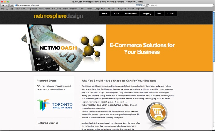 NETMOcash  E-Commerce solutions for your business    The internet provides consumers and businesses a plethora of opportunities for their needs and wants. Nothing compares to the ability of visiting multiple stores, exploring new products, and having the ability to compare prices on your screen in front of you.