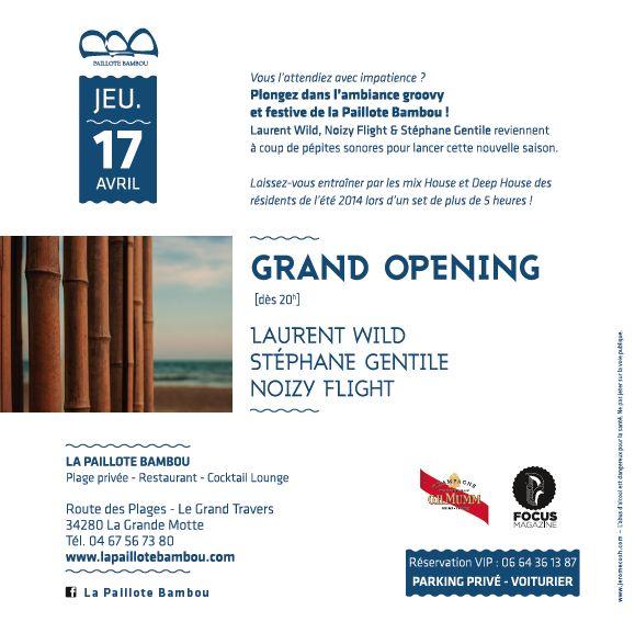 Plage Privée : La Paillote Bambou La Grande Motte 'Grand Opening 17 Avril 2014′