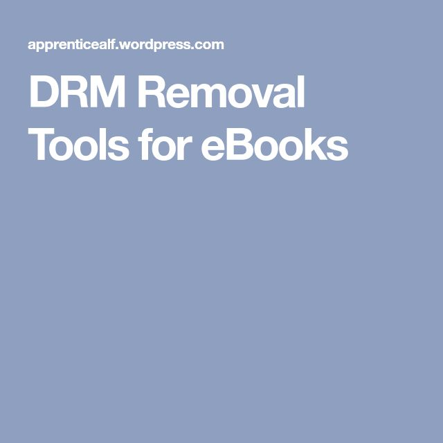 DRM Removal Tools for eBooks