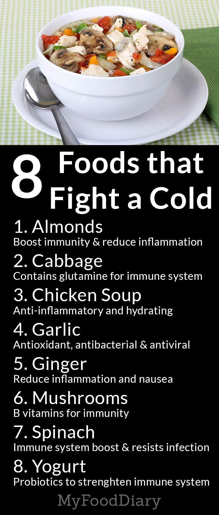 While there is no cure for the common cold, these 8 foods can build your immune system to help fight the cold virus and other bugs.
