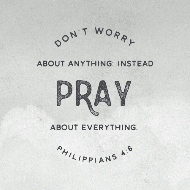 Do not be anxious about anything, but in every situation, by prayer and petition, with thanksgiving, present your requests to God. Philippians 4:6 NIV