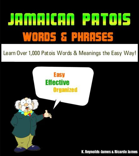JAMAICAN PATOIS Words And Phrases (PATWA)