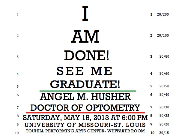 This is the announcement I made for my Optometry School Graduation. :)